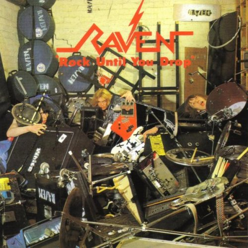 Raven - Rock Until You Drop (Reissue 2017)