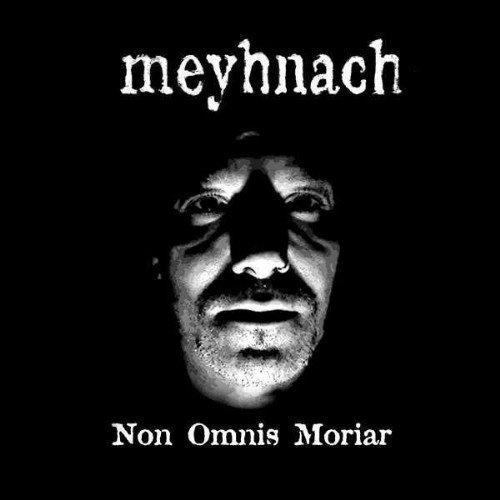 Meyhnach - Non Omnis Moriar (2017)