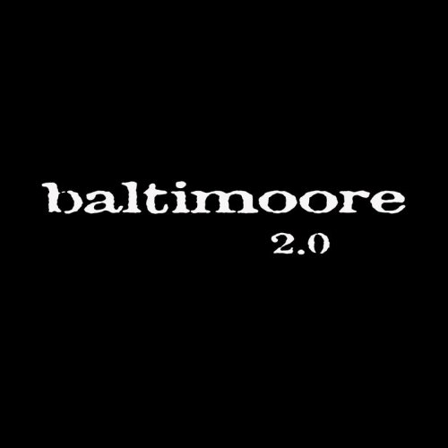 Baltimoore – 2.0 / (2017)