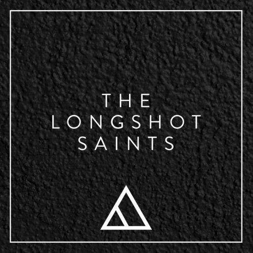 The Longshot Saints - The Longshot Saints (2017)