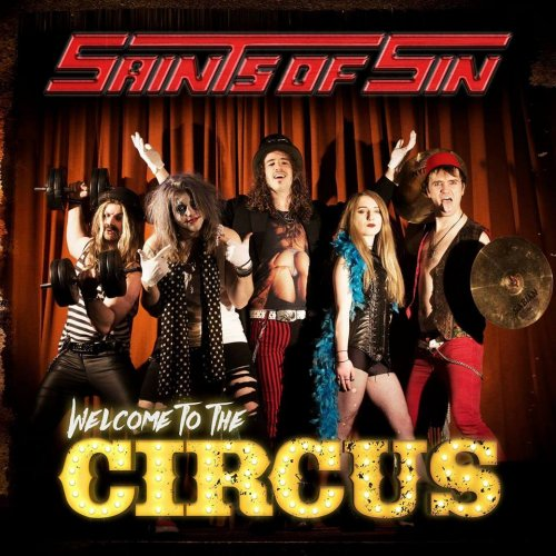 Saints of Sin - Welcome to the Circus (2017)