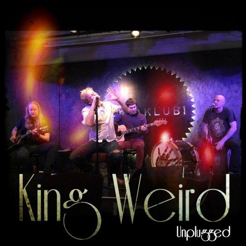 King Weird - Unplugged (Live) (2017)