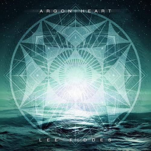 Lee Fiddes - Argon Heart (EP) (2017)