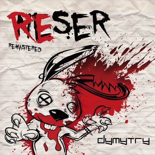 Dymytry - Reser (2017)
