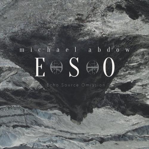 Michael Abdow - Eso (2017)