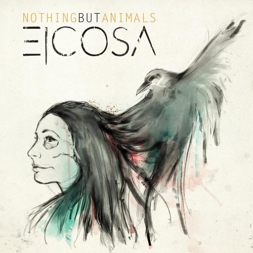 Eicosa - Nothing but Animals (EP) (2017)