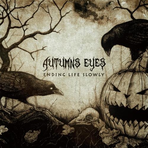 Autumns Eyes - Ending Life Slowly (2017)
