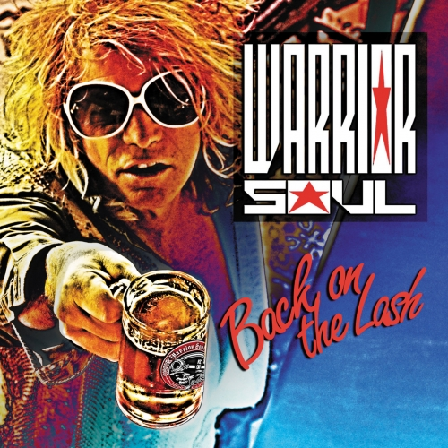 Warrior Soul - Back On The Lash (2017)