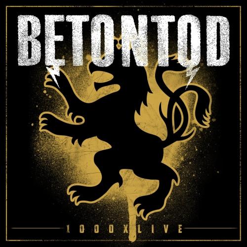 Betontod - 1000xlive (2017)