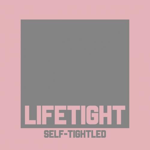LIFETIGHT - Self-Tightled (EP) (2017)
