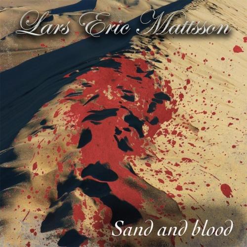 Lars Eric Mattsson - Sand and Blood (2018)