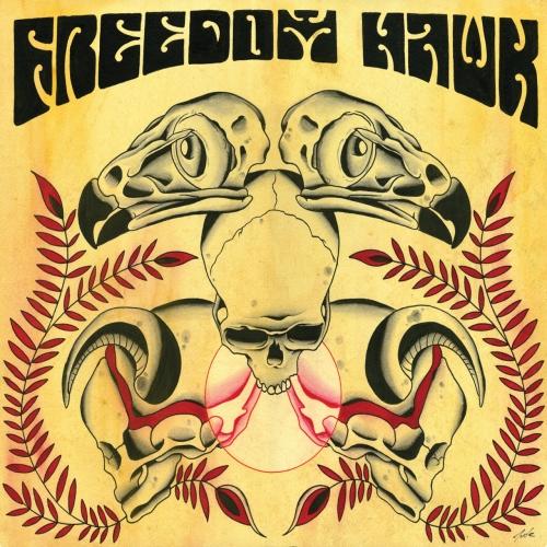 Freedom Hawk - Freedom Hawk (Reissue) (2017)