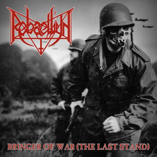 Rebaelliun - Bringer of War (The Last Stand) (2017)