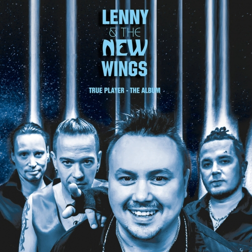 Lenny & The New Wings - True Player - The Album (2017)