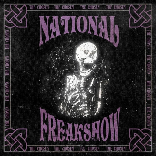 National Freakshow - The Chosen (2017)