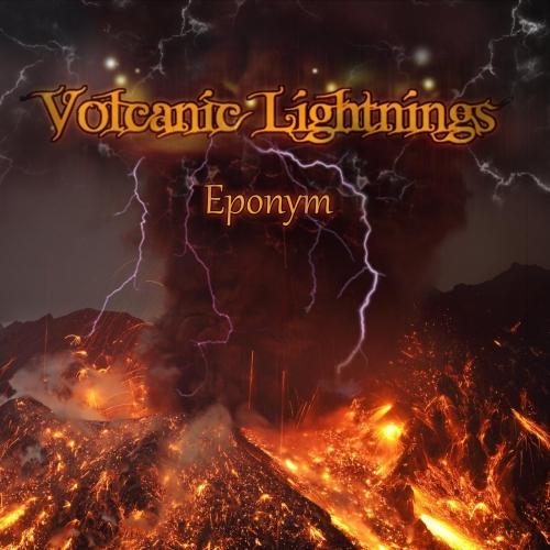 Volcanic Lightnings - Eponym (2017)
