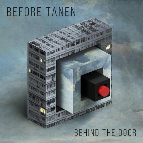 Before Tanen - Behind the Door (2017)