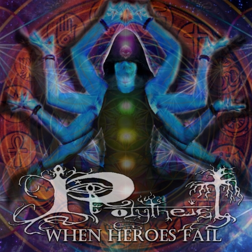 Polytheist - When Heroes Fail (2017)