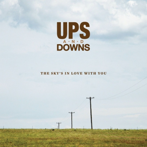 Ups and Downs - The Sky's in Love With You (2017)