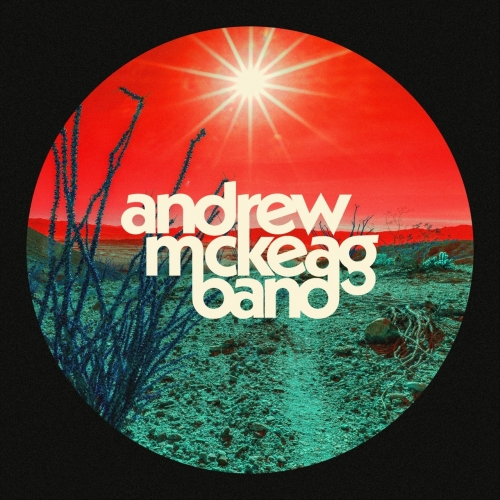 Andrew McKeag Band - Andrew McKeag Band (2017)