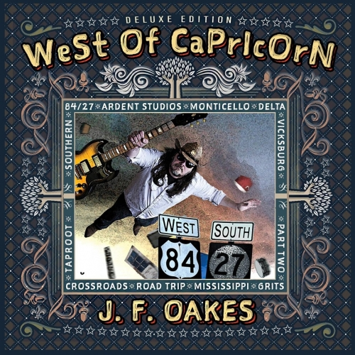 J. F. Oakes - West of Capricorn (Deluxe Edition) (2017)