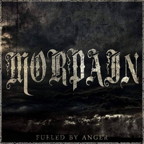 Morpain - Fueled by Anger (2017)