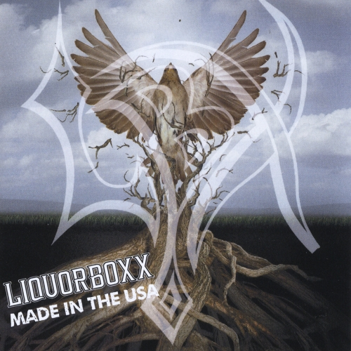 Liquorboxx - Made in the USA (2017)