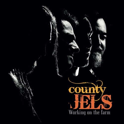 County Jels - Working on the Farm (2017)
