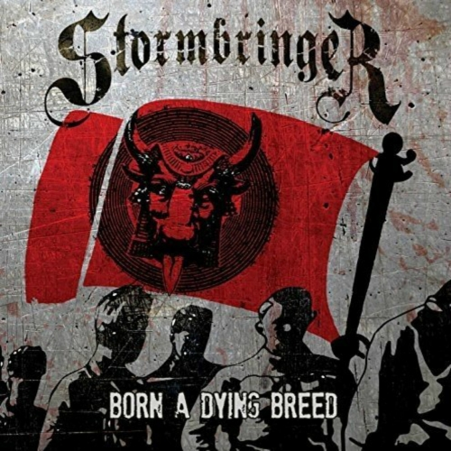 Stormbringer - Born a Dying Breed (2017)