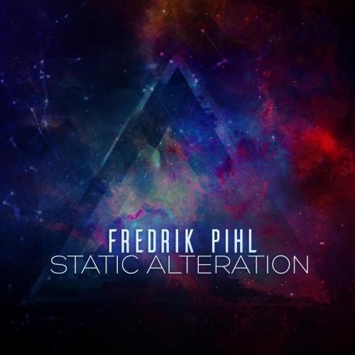 Fredrik Pihl - Static Alteration (2017)