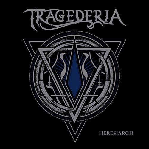 Tragederia - Heresiarch (2017)