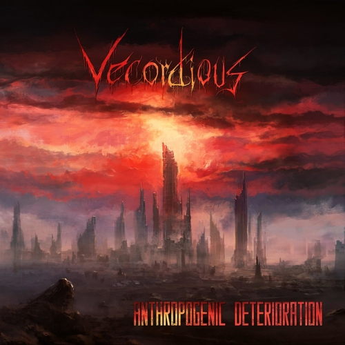 Vecordious - Anthropogenic Deterioration (2017)