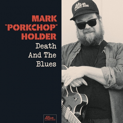 Mark Porkchop Holder - Death and the Blues (2017)