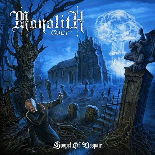 Monolith Cult - Gospel of Despair (2017)