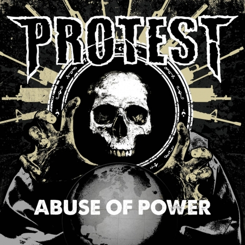 Protest - Abuse of Power (2017)