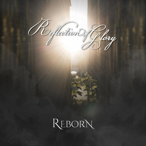 Reflection of Glory - Reborn (2017)