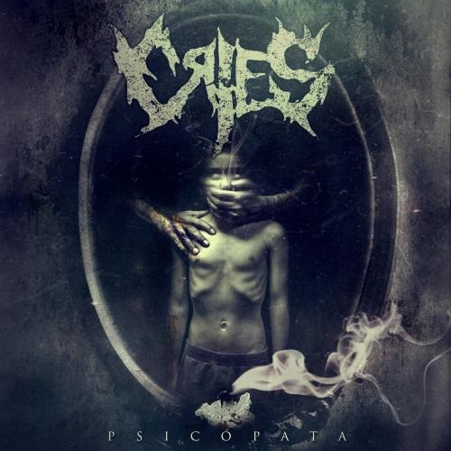 Cries - Psicopata (2017)