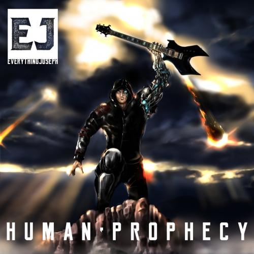 Everything Joseph - Human Prophecy (2017)