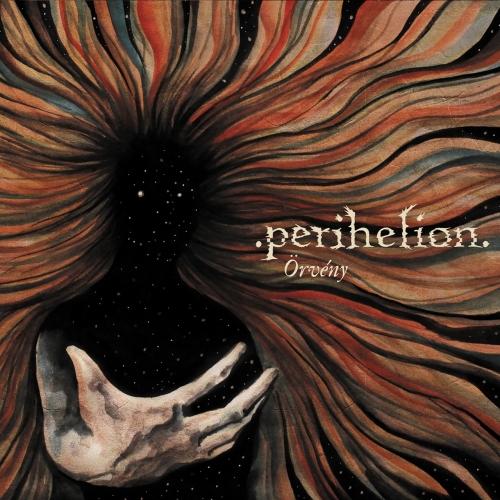 Perihelion - Örvény  (2017)