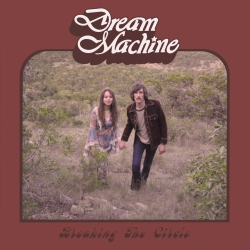Dream Machine - Breaking the Circle (2017)