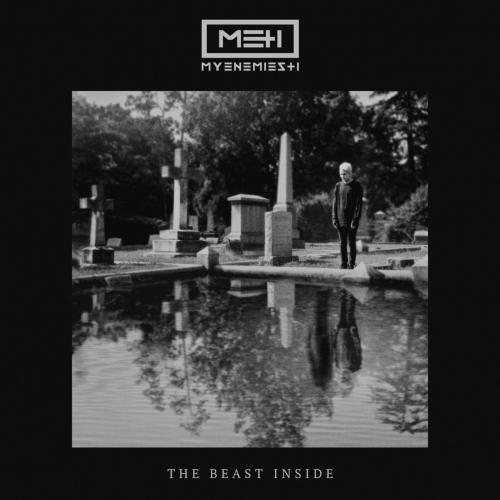 My Enemies & I - The Beast Inside (2017)