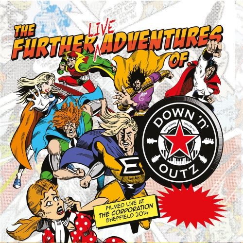 Down 'n' Outz - The Further Live Adventures of… (2017)