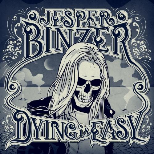 Jesper Binzer - Dying Is Easy (2017)