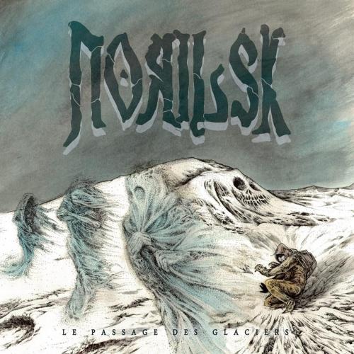 Norilsk - Le passage des glaciers (2017)
