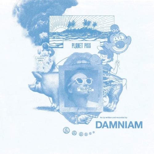 Damniam - Planet Piss (2017)