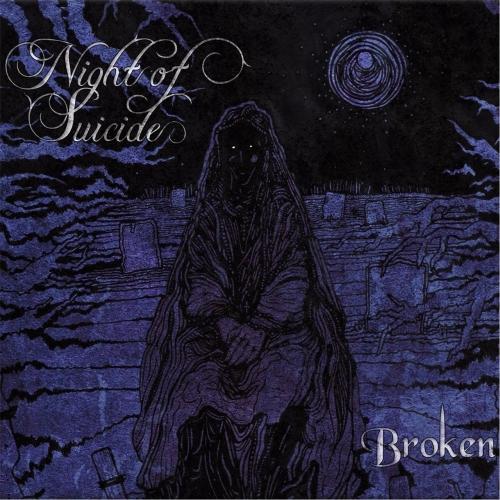 Night of Suicide - Broken (2017)