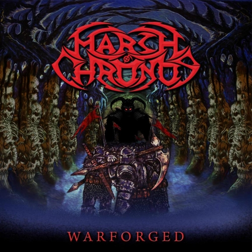 March of Chronos - Warforged (2017)