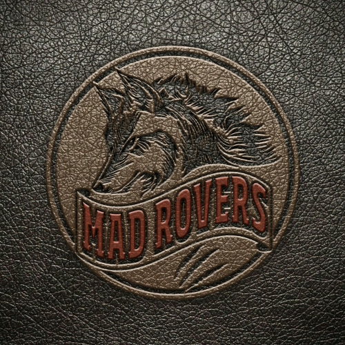 Mad Rovers - Mad Rovers (2017)