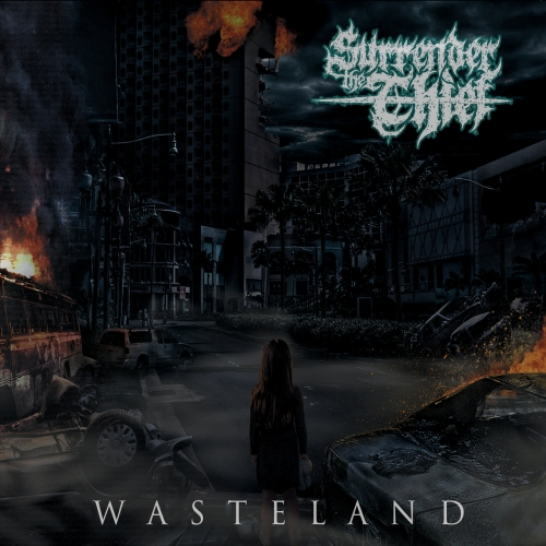 Surrender the Thief - Wasteland (2017)