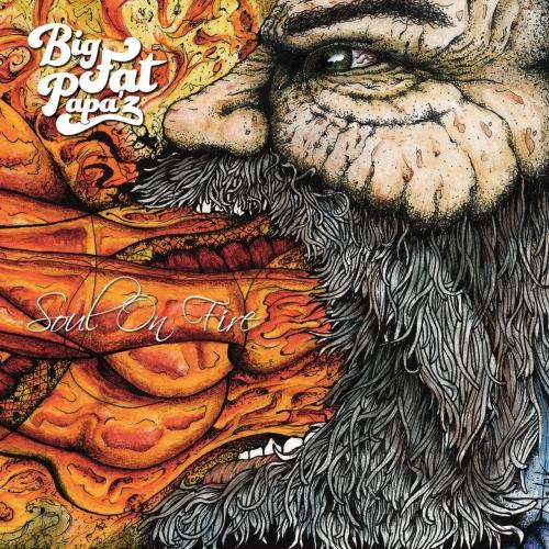 Big Fat Papa'Z - Soul on Fire (2017)